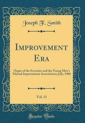 Improvement Era, Vol. 11 by Joseph F. Smith image