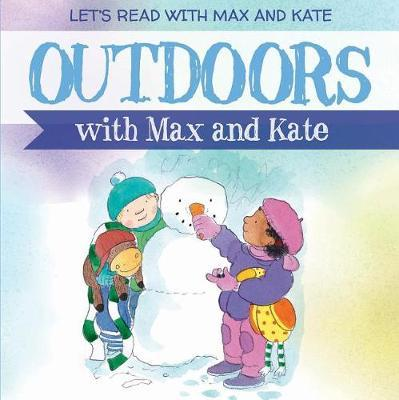 Outdoors with Max and Kate by Mick Manning image