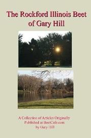 Gary Hill's Rockford Beet by Gary Hill