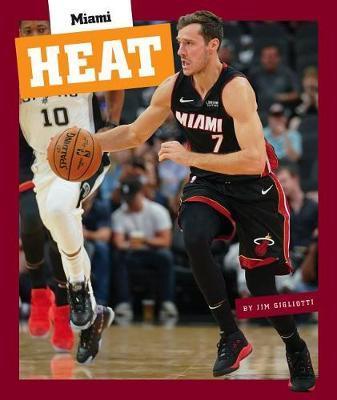 Miami Heat by Jim Gigliotti