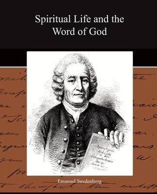 Spiritual Life and the Word of God by Emanuel Swedenborg image