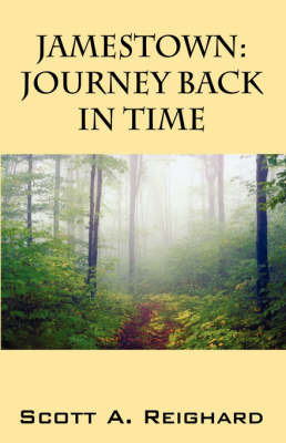 Jamestown: Journey Back in Time by Scott, A Reighard image
