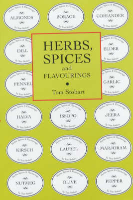 Herbs, Spices and Flavourings by Tom Stobart image