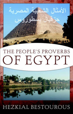 The People's Proverbs in Egypt by Hezkial Bestourous