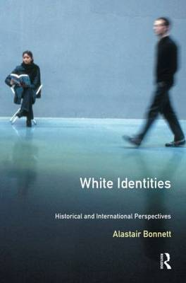 White Identities by Alastair Bonnett