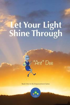Let Your Light Shine Through by Ant Dee Curry image