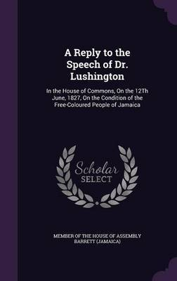 A Reply to the Speech of Dr. Lushington image