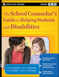 The School Counselor's Guide to Helping Students with Disabilities by Laura E. Marshak image