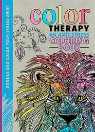 Color Therapy: An Anti-Stress Coloring Book by Richard Merritt