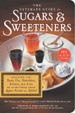 The Ultimate Guide to Sugars and Sweeteners by Philippa Sandall
