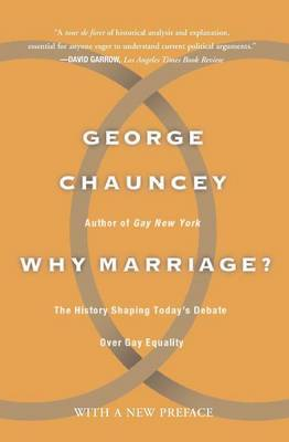 Why Marriage by George Chauncey