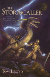 Stormcaller (The Twlight Reign #1) by Tom Lloyd image