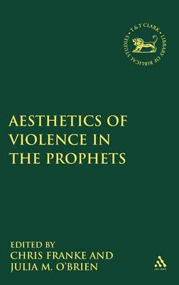 The Aesthetics of Violence in the Prophets by Julia M. O'Brien image