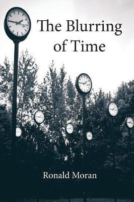 The Blurring of Time by Ronald Moran image