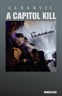 """Katalambano """"A Capitol Kill"""" by Romoulous"""