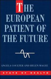 The European Patient Of The Future by Angela Coulter