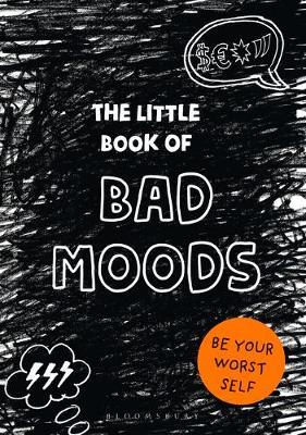 The Little Book of Bad Moods by Lotta Sonninen image