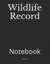 Wildlife Record by Wild Pages Press