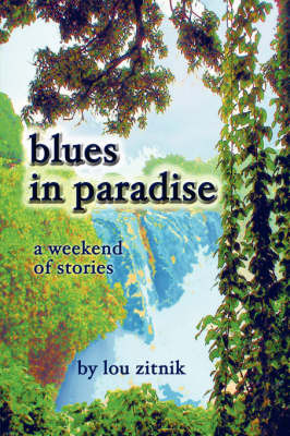 Blues in Paradise by Lou Zitnik image
