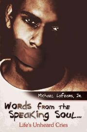 Words from the Speaking Soul... by Michael Lafears Jr. image