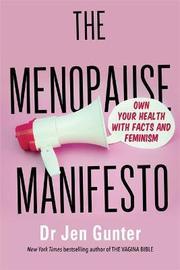 The Menopause Manifesto by Dr. Jennifer Gunter