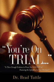 You're on Trial. by Brad Tuttle image