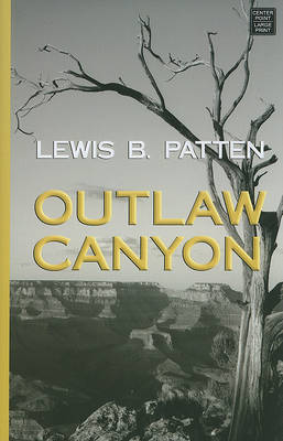 Outlaw Canyon by Lewis B Patten image
