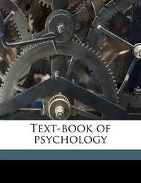 Text-Book of Psychology by William James