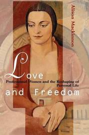 Love and Freedom by Alison Mackinnon image