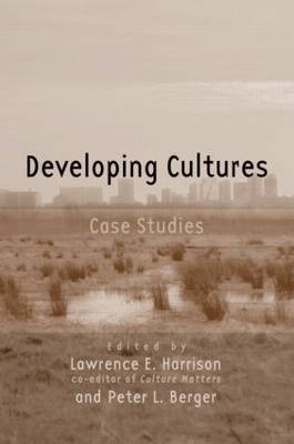 Developing Cultures by Lawrence E Harrison