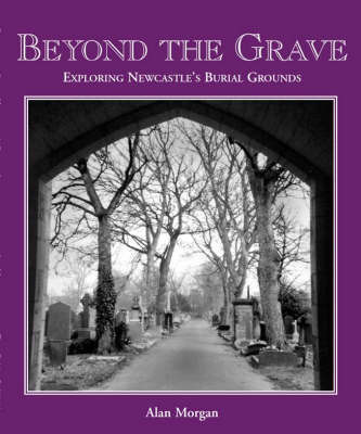 Beyond the Grave by Alan Morgan