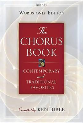 The Chorus Book, Words-Only Edition: Contemporary and Traditional Favorites