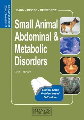 Small Animal Abdominal & Metabolic Disorders by Bryn Tennant image