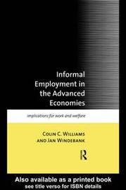 Informal Employment in Advanced Economies by Colin C. Williams image