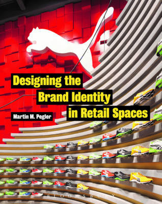Designing the Brand Identity in Retail Spaces by Martin M Pegler image