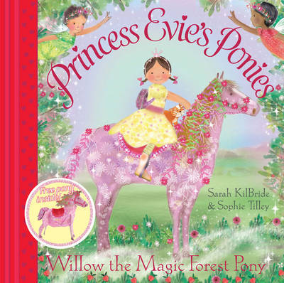 Princess Evie's Ponies: Willow the Magic Forest Pony by Sophie Tilley image
