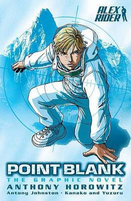 Point Blank: The Graphic Novel  (Alex Rider 2) by Anthony Horowitz