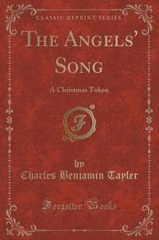 The Angels' Song by Charles Benjamin Tayler