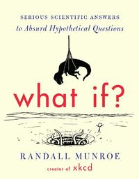 What If? by Randall Munroe image
