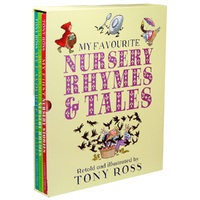 My Favourite Nursery Rhymes And Tales by Tony Ross
