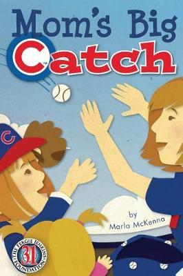 Mom's Big Catch-Chicago Cubs Special Edition with Fergie Jenkins by Marla McKenna image
