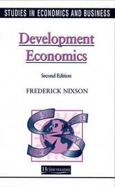 Studies in Economics and Business: Development Economics by Fred Nixson image