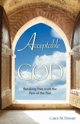 Acceptable to God by Carol M. Duhart image