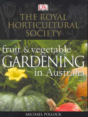 Fruit and Vegetable Gardening in Australia by Mike Pollock image