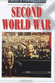 Causes and Consequences of the Second World War by Stewart Ross image