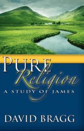 Pure Religion by David Bragg image