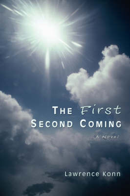 The First Second Coming by Lawrence Konn image