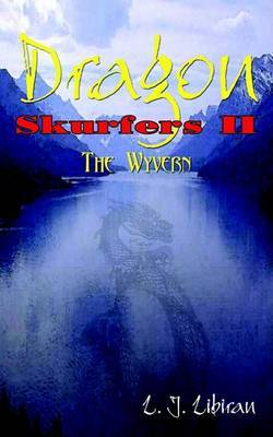 Dragon Skurfers II: The Wyvern by L.J. Libiran image