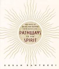 Pathways to the Spirit by Susan Santucci image