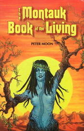 Montauk Book of the Living by Peter Moon image